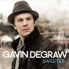 Sweeter mp3 Album by Gavin DeGraw