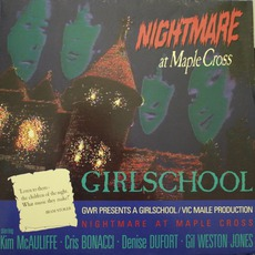 Nightmare At Maple Cross by Girlschool