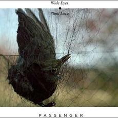 Wide Eyes Blind Love mp3 Album by Passenger