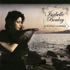De Retour à La Source mp3 Album by Isabelle Boulay