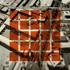 Upload Select Remix.2 by Architect