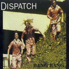Bang Bang mp3 Album by Dispatch