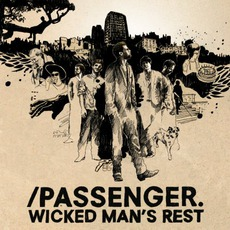 Wicked Man's Rest mp3 Album by Passenger