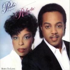 Born To Love mp3 Album by Peabo Bryson & Roberta Flack