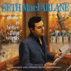 Music Is Better Than Words mp3 Album by Seth MacFarlane