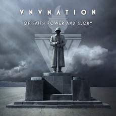 Of Faith, Power And Glory mp3 Album by VNV Nation
