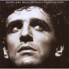 Brighter Than A Thousand Suns (Remastered) mp3 Album by Killing Joke