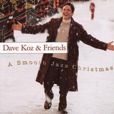 Dave Koz & Friends: A Smooth Jazz Christmas