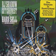 The Hard Sell (Encore) by DJ Shadow & Cut Chemist
