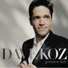 Greatest Hits mp3 Artist Compilation by Dave Koz
