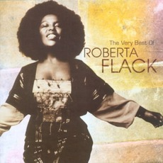 The Very Best Of Roberta Flack mp3 Artist Compilation by Roberta Flack