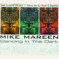 Dancing In The Dark by Mike Mareen
