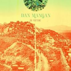 Oh Fortune by Dan Mangan