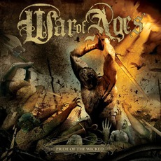 Pride Of The Wicked mp3 Album by War Of Ages