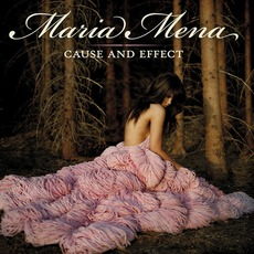 Cause And Effect mp3 Album by Maria Mena