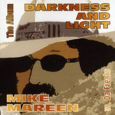 Darkness And Light by Mike Mareen vs. Da Freaks