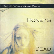 Honey's Dead (Deluxe Edition)