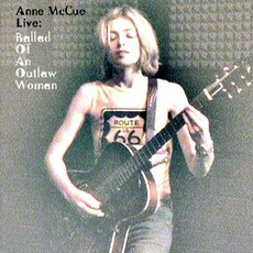 Live: Ballad Of An Outlaw Woman mp3 Live by Anne McCue
