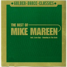 The Best Of Mike Mareen (Re-Issue)