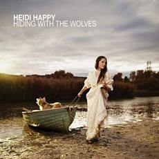 Hiding With The Wolves mp3 Album by Heidi Happy