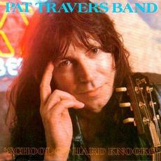 School Of Hard Knocks mp3 Album by Pat Travers Band
