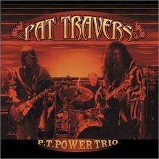 P.T. Power Trio mp3 Album by Pat Travers