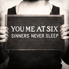 Sinners Never Sleep mp3 Album by You Me At Six