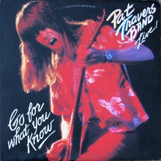 Live! Go For What You Know mp3 Live by Pat Travers Band
