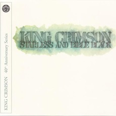 Starless And Bible Black (40th Anniversary Edition) mp3 Album by King Crimson