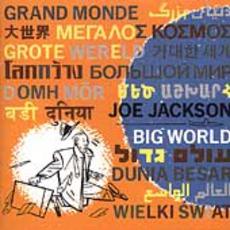 Big World mp3 Album by Joe Jackson