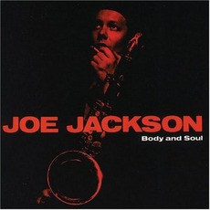 Body And Soul mp3 Album by Joe Jackson