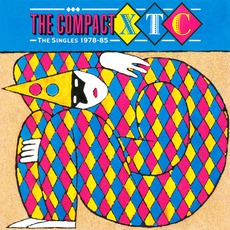 The Compact XTC: The Singles 1978-1985