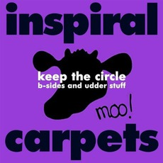 Keep The Circle: B-Sides And Udder Stuff