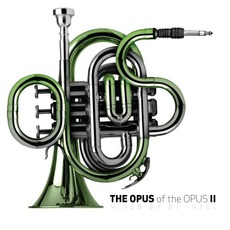 The Opus Of The Opus, Volume Two
