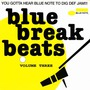 Blue Break Beats, Volume 3