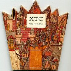 King For A Day (UK Maxi) by XTC