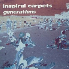 Generations (UK Version) by Inspiral Carpets