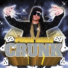 Punk Goes Crunk mp3 Compilation by Various Artists