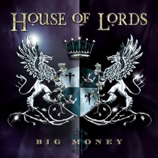 Big Money mp3 Album by House Of Lords