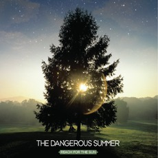 Reach For The Sun by The Dangerous Summer