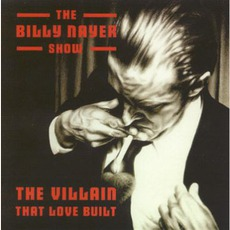 The VIllian That Love Built