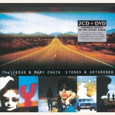 Stoned & Dethroned (Expanded Edition) mp3 Album by The Jesus And Mary Chain