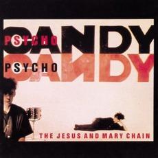 Psychocandy (Deluxe Edition)