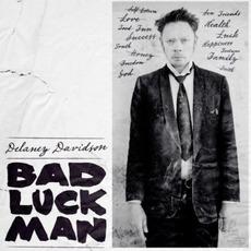 Bad Luck Man mp3 Album by Delaney Davidson