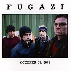 Fugazi Live Series 29: 10-31-02 Leeds, UK: Metropolitan University Student's Union