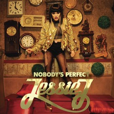 Nobody's Perfect by Jessie J