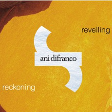 Revelling / Reckoning