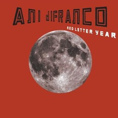 Red Letter Year mp3 Album by Ani DiFranco