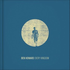 Every Kingdom (Deluxe Edition) mp3 Album by Ben Howard