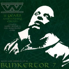 Bunkertor 7. 11 Years Anniversary Edition